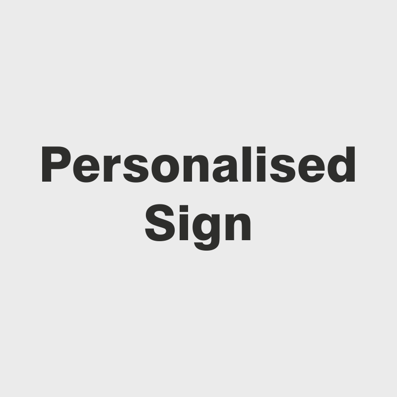 Personalised Signs